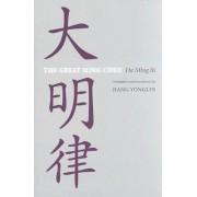 The Great Ming Code / Da Ming lu by Yonglin Jiang