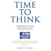 Time to Think by Nancy Kline
