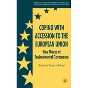 Coping with Accession to the European Union by Prof.Dr. Tanja A. Borzel