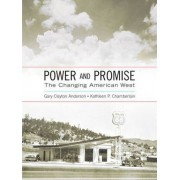 Power and Promise by Gary Clayton Anderson