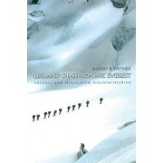 Life and Death on Mt. Everest by Sherry B. Ortner