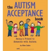 The Autism Acceptance Book by E. Sabin