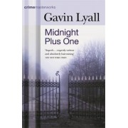 Midnight Plus One by Gavin Lyall
