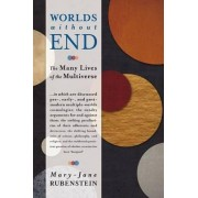 Worlds Without End by Mary-Jane Rubenstein