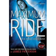 Maximum Ride: The Angel Experiment by James Patterson