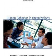 Human Behavior in Organizations by Rodney C. VanDeVeer