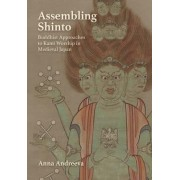 Assembling Shinto by Research Fellow at the Cluster of Excellence Asia and Europe in a Global Context Karl Jaspers Center for Advanced Transcultural Studies Ruprecht-Karls