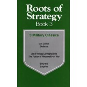 Roots of Strategy: Book 3 by Hugo von Freytag-Loringhoven