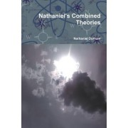 Nathaniel's Combined Theories
