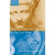 Telling Tales on Caesar by Phaedrus