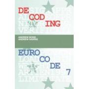 Decoding Eurocode: Volume 7 by Andrew Bond
