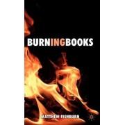 Burning Books by Matthew Fishburn