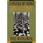 The Language of Change by Paul Watzlawick