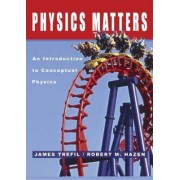 Physics Matters by James S. Trefil