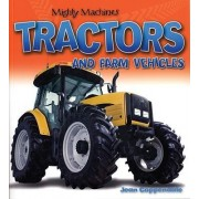 Tractors and Farm Vehicles by Jean Coppendale