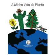 A Minha Vida de Planta: My Life as a Plant - Portuguese