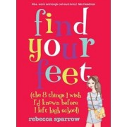 Find Your Feet by Rebecca Sparrow