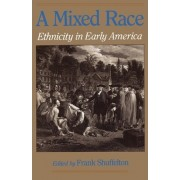 A Mixed Race by Professor of American Literature Frank Shuffelton