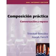 Composiciaon Praactica, Conversaciaon Y Repaso 2001 by Joseph Farrell