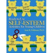 Ready to Use Self Esteem Acvts Young Children by Jean R. Feldman