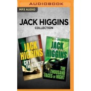 Jack Higgins Collection - Cry of the Hunter & the Thousand Faces of Night by Jack Higgins