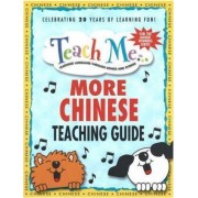 Teach Me More Chinese Teaching Guide by Judy Mahoney