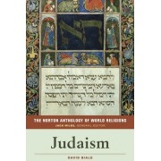 The Norton Anthology of World Religions by David Biale