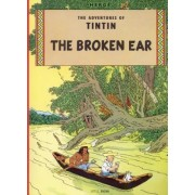 The Adventures of Tintin: The Broken Ear by Herge Herge