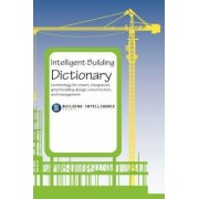 Intelligent Building Dictionary by Intelligence Group Building Intelligence Group