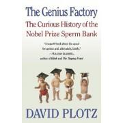 The Genius Factory by David Plotz