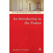 An Introduction to the Psalms by Alastair G. Hunter