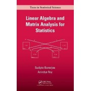 Linear Algebra and Matrix Analysis for Statistics by Sudipto Banerjee