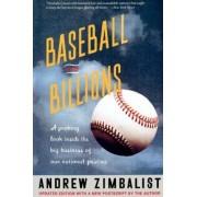 Baseball and Billions by Andrew Zimbalist