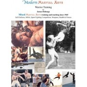 Modern Martial Arts Warrior Training by James Dolmage