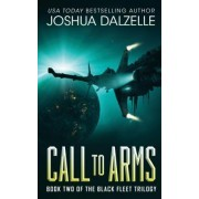 Call to Arms by Joshua Dalzelle