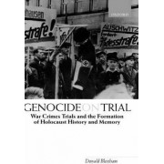 Genocide on Trial by Professor of Modern History Donald Bloxham