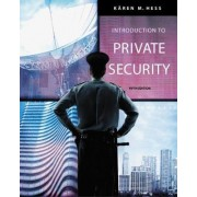 Introduction to Private Security by Karen Hess