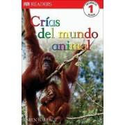 Crias del Mundo Animal by Karen Wallace