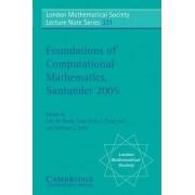 Foundations of Computational Mathematics, Santander 2005 by Luis M. Pardo
