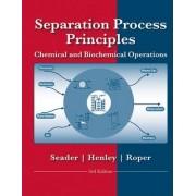 Separation Process Principles by J. D. Seader