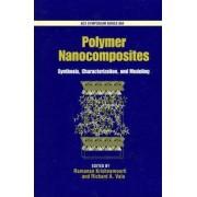 Polymer Nanocomposites by Ramanan Krishnamoorti
