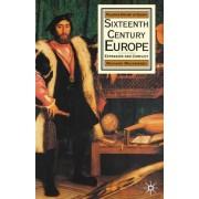 Sixteenth Century Europe by Richard Mackenney