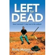 Left for Dead by Ricky Megee