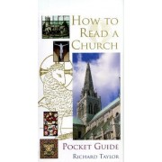Pocket Guide to How to Read a Church by Dr. Richard Taylor