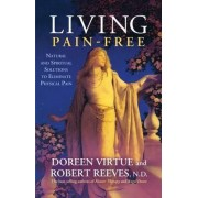 Living Pain Free by Doreen Virtue