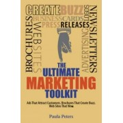 The Ultimate Marketing Toolkit by Paula Peters