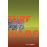 Turf Wars by Bettina Ng'weno