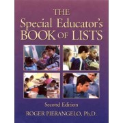 The Special Educator's Book of Lists by Roger Pierangelo