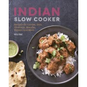 The Indian Slow Cooker by Neela Paniz