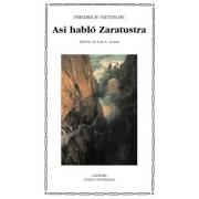 Asi hablo Zaratustra/ Thus Spoke Zarathustra by Friedrich Wilhelm Nietzsche